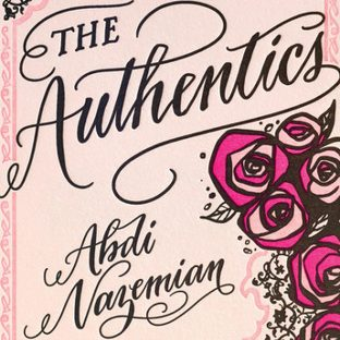 The Authentics by Abdi Nazemian